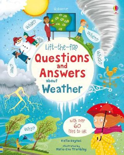 Lift-the-Flap Questions and Answers About Weather - Katie Daynes