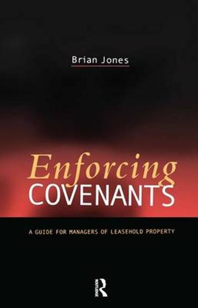 Enforcing Covenants - Brian Jones