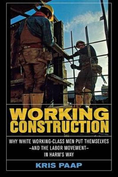 Working Construction - Kris Paap