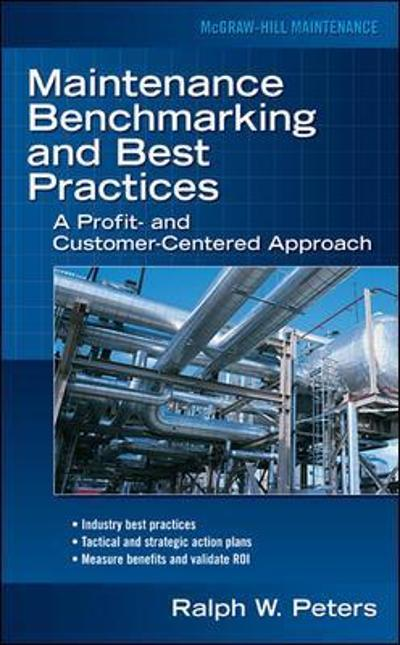 Maintenance Benchmarking and Best Practices - Ralph Peters
