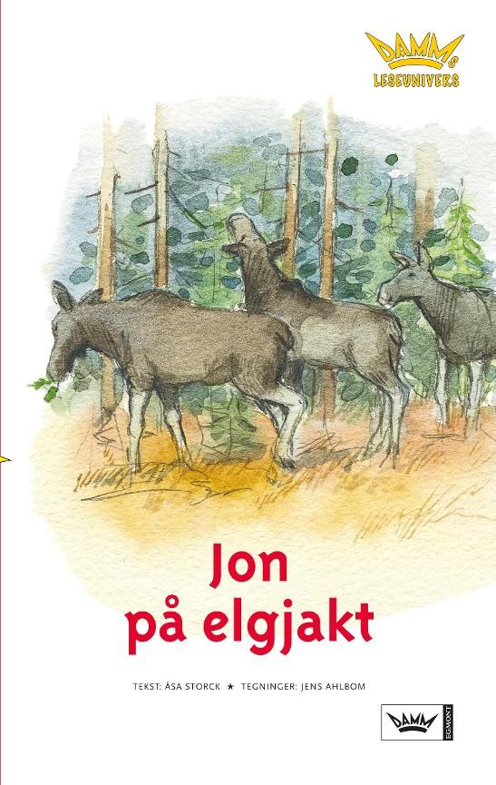 4c64fa52b Jon på elgjakt - Åsa Storck - Paperback (9788204103161) » Bokkilden