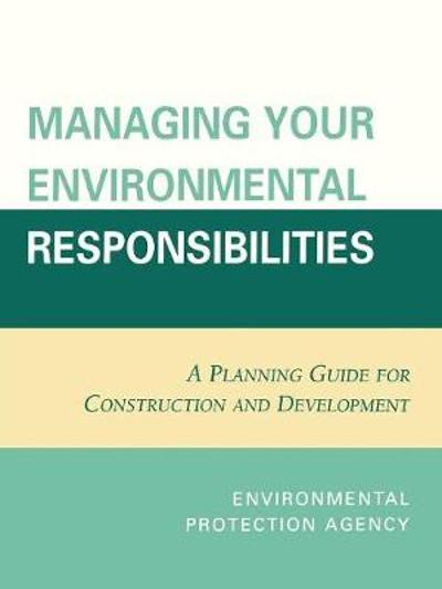 Managing Your Environmental Responsibilities - U.S. Environmental Protection Agency