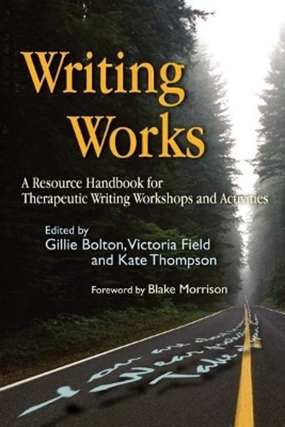 Writing Works - Gillie Bolton