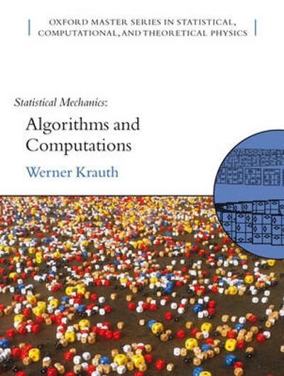 Statistical Mechanics: Algorithms and Computations - Werner Krauth