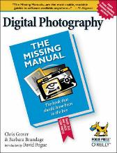Digital Photography the Missing Manual - Barbara Brundage David Pogue Chris Grover