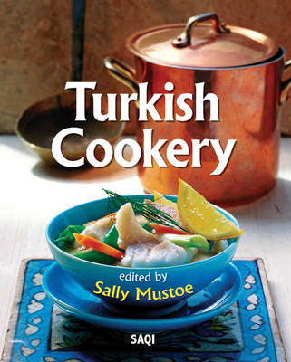 Turkish Cookery - Sally Mustoe