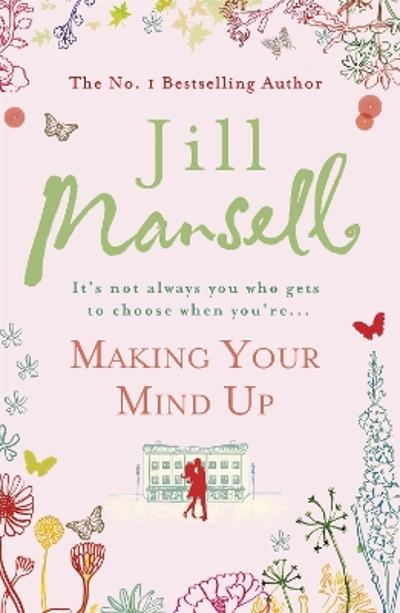 Making Your Mind Up - Jill Mansell