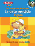 Ingles Berlitz Kids the Missing Cat - Chris Demarest