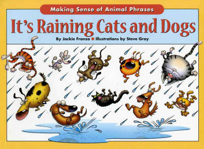 It's Raining Cats and Dogs - Jackie Franza