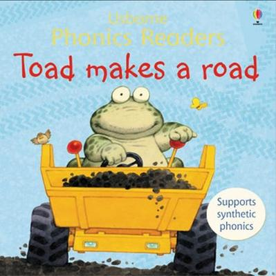 Toad Makes a Road - Phil Roxbee Cox