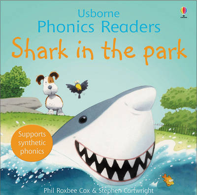 Shark in the Park - Phil Roxbee Cox