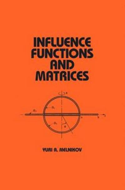 Influence Functions and Matrices - Yuri A. Melnikov