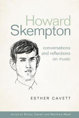 Howard Skempton: Conversations and Reflections on Music - Esther Cavett