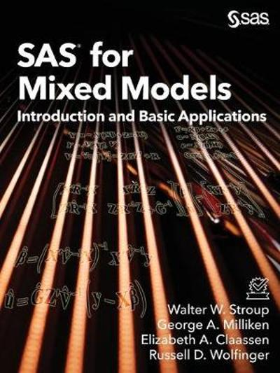 SAS for Mixed Models - Walter W Stroup