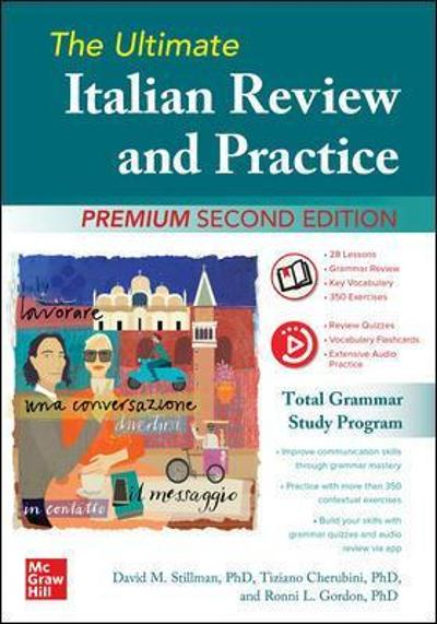 The Ultimate Italian Review and Practice, Premium Second Edition - David Stillman