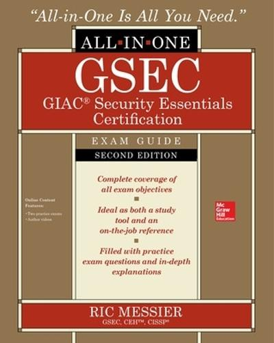GSEC GIAC Security Essentials Certification All-in-One Exam Guide, Second Edition - Ric Messier