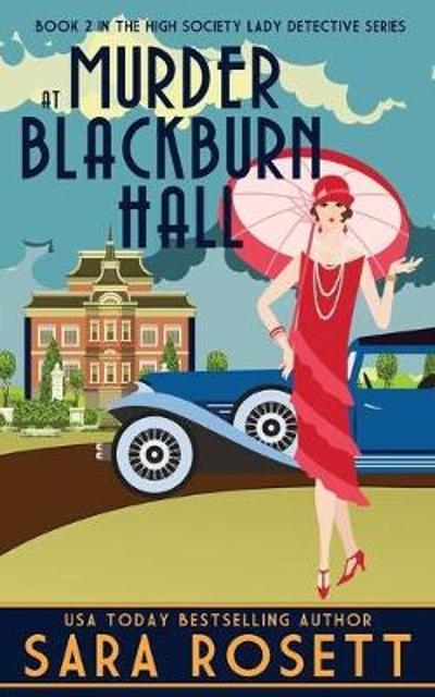 Murder at Blackburn Hall - Sara Rosett