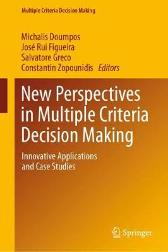 New Perspectives in Multiple Criteria Decision Making - Michalis Doumpos Jose Rui Figueira Salvatore Greco Constantin Zopounidis
