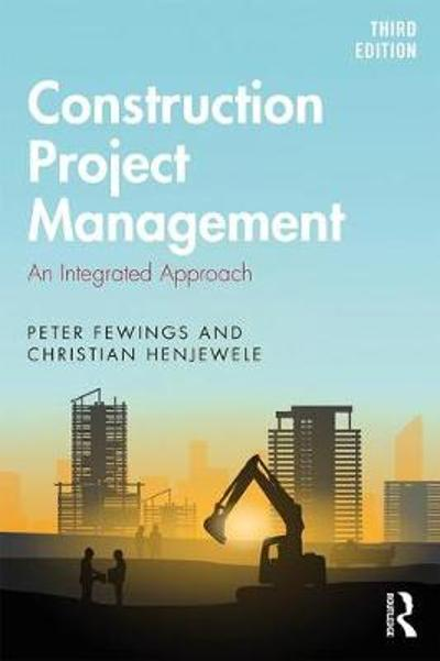Construction Project Management - Peter Fewings