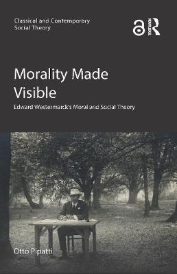 Morality Made Visible - Otto Pipatti