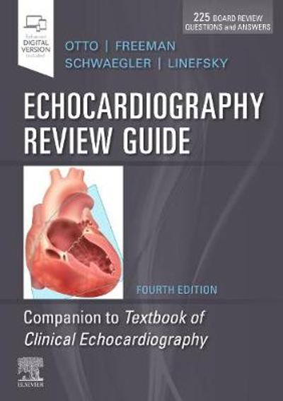 Echocardiography Review Guide - Catherine M. Otto
