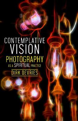 Contemplative Vision - Dirk deVries