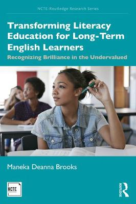 Transforming Literacy Education for Long-Term English Learners - Maneka Brooks