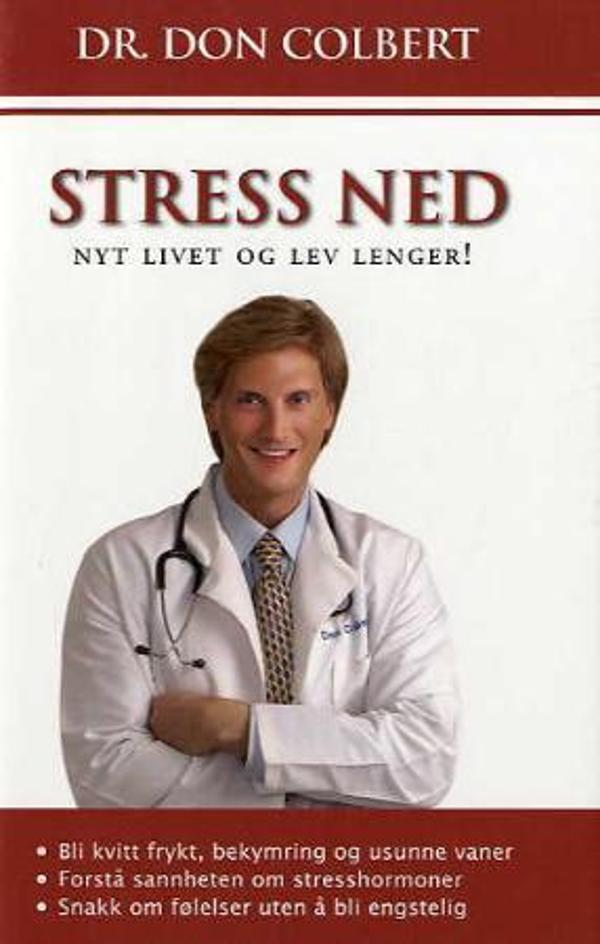 Stress ned -        Don Colbert            Carsten Dahl