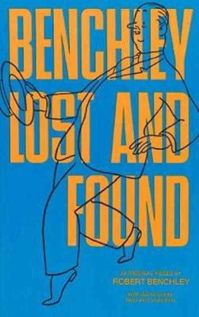 Benchley Lost and Found - Robert Benchley