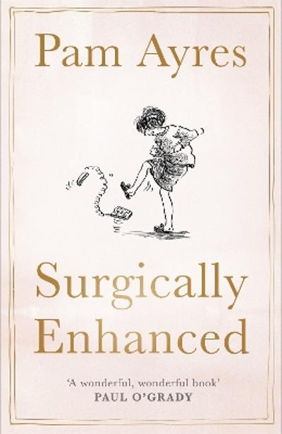 Surgically Enhanced - Pam Ayres