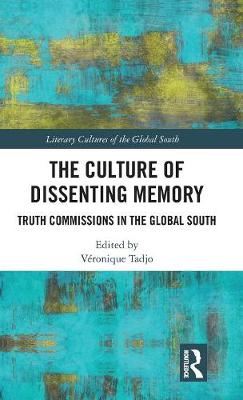 The Culture of Dissenting Memory - Veronique Tadjo