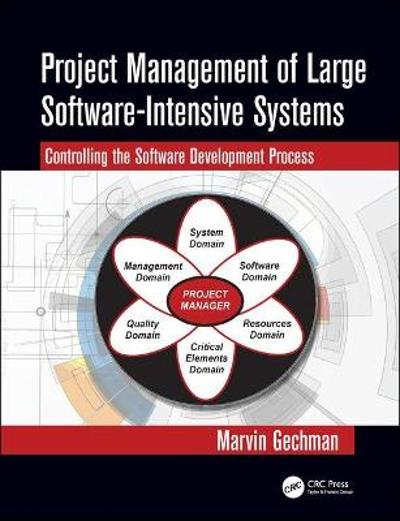Project Management of Large Software-Intensive Systems - Marvin Gechman