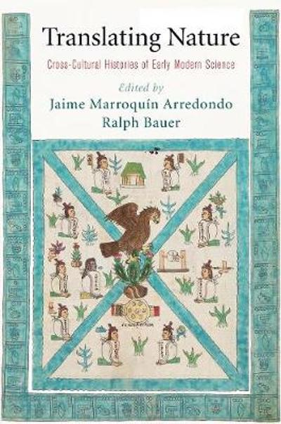 Translating Nature - Jaime Marroquin Arredondo