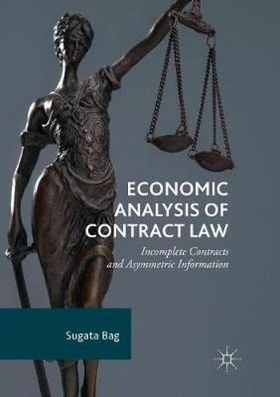 Economic Analysis of Contract Law - Sugata Bag