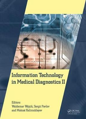 Information Technology in Medical Diagnostics II - Waldemar Wojcik