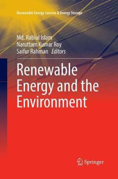 Renewable Energy and the Environment - Md. Rabiul Islam