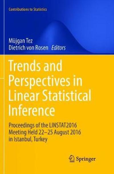 Trends and Perspectives in Linear Statistical Inference - Mujgan Tez