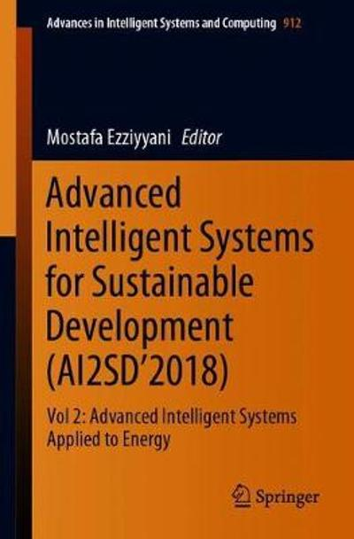 Advanced Intelligent Systems for Sustainable Development (AI2SD'2018) - Mostafa Ezziyyani