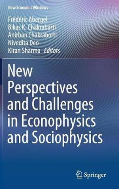 New Perspectives and Challenges in Econophysics and Sociophysics - Frederic Abergel
