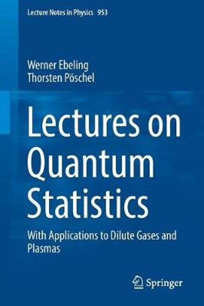 Lectures on Quantum Statistics - Werner Ebeling