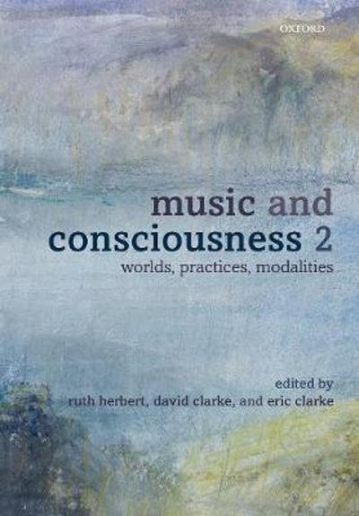 Music and Consciousness 2 - Ruth Herbert