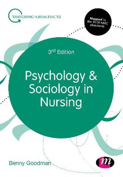 Psychology and Sociology in Nursing - Benny Goodman