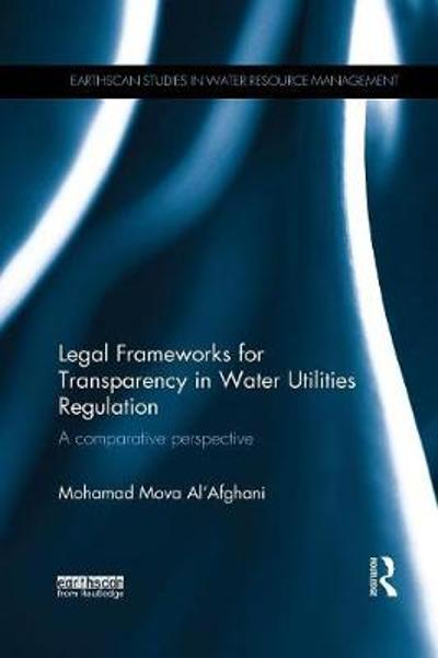 Legal Frameworks for Transparency in Water Utilities Regulation - Mohamad Mova Al'Afghani
