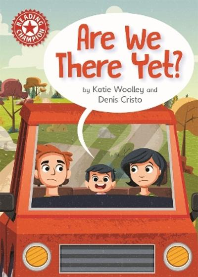 Reading Champion: Are We There Yet? - Katie Woolley