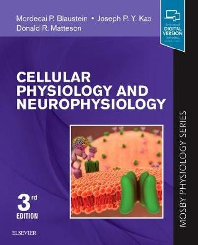 Cellular Physiology and Neurophysiology - Mordecai P. Blaustein