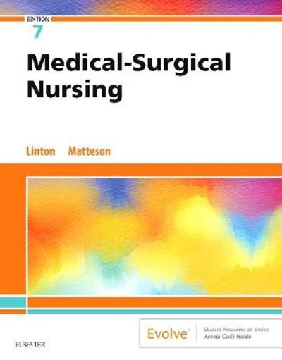Medical-Surgical Nursing - Adrianne Dill Linton
