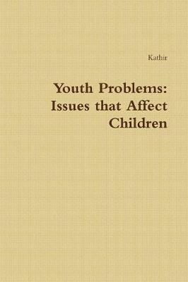 Youth Problems - Kathir