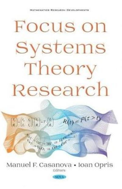 Focus on Systems Theory Research - Manuel F. Casanova
