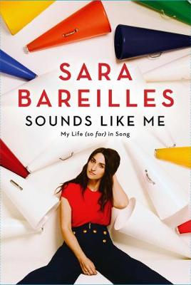 Sounds Like Me - Sara Bareilles