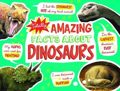 Totally Amazing Facts About Dinosaurs - Mathew J Wedel